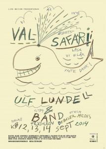 Ulf Lundell -  Valsafari!